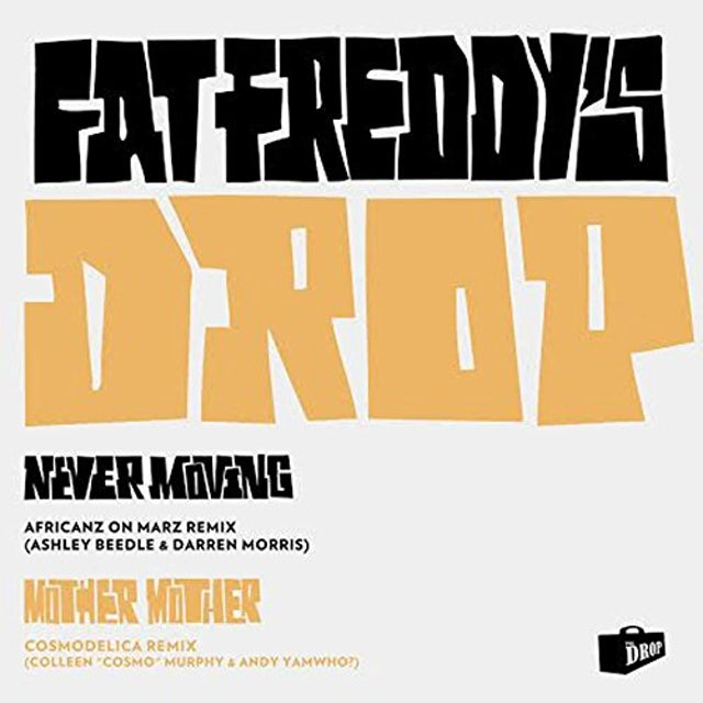 Fat Freddy's Drop MOTHER MOTHER/NEVER MOVING REMIXES Vinyl Record