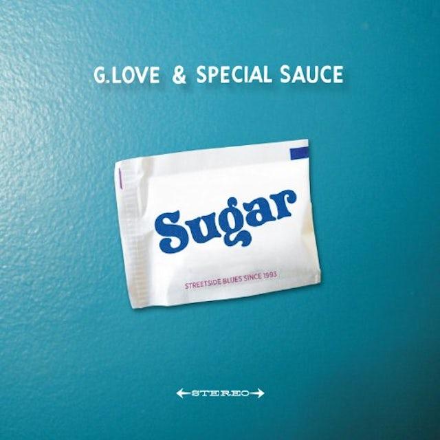 G. Love & Special Sauce SUGAR CD