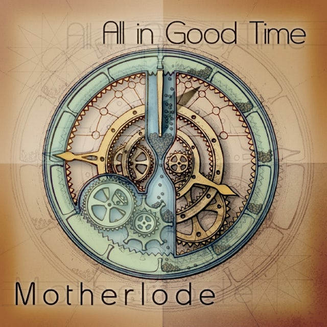 Motherlode ALL IN GOOD TIME CD