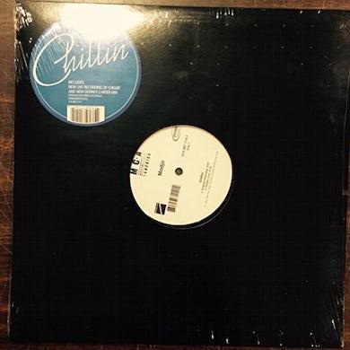 CHILLIN' Vinyl Record