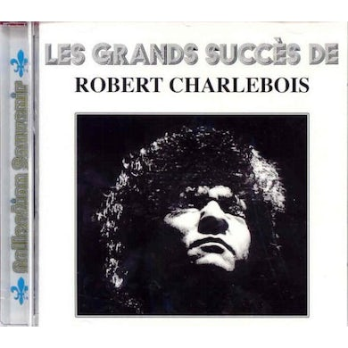Robert Charlebois PLUS GRANDS SUCCES 1 CD