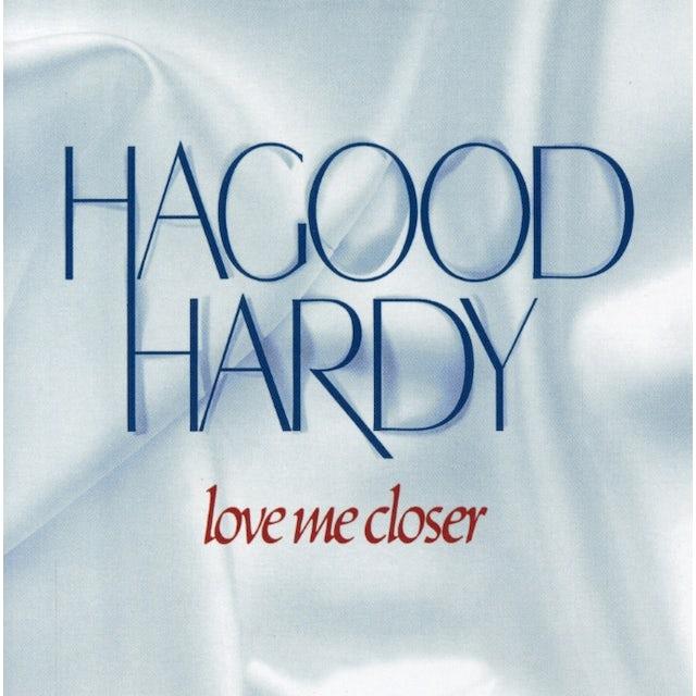 Hagood Hardy LOVE ME CLOSER CD
