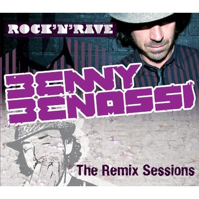 Benny Benassi ROCK'N'RAVE (THE REMIX SESSION CD