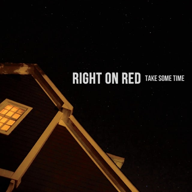 Right On Red TAKE SOME TIME CD