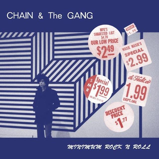 Chain & The Gang MINIMUM ROCK N ROLL Vinyl Record