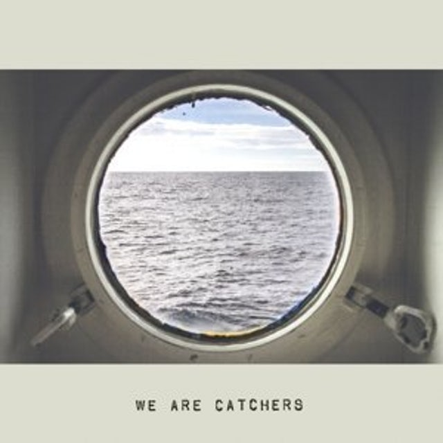 We Are Catchers Vinyl Record