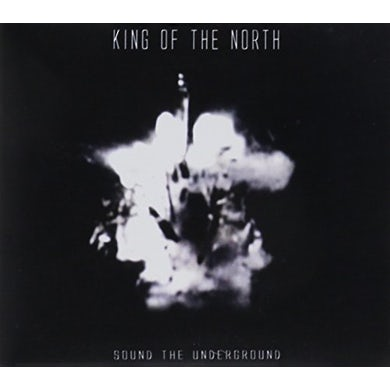 King Of The North SOUND OF THE UNDERGROUND CD