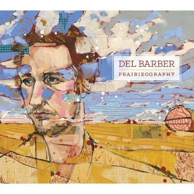 Del Barber PRAIRIEOGRAPHY Vinyl Record