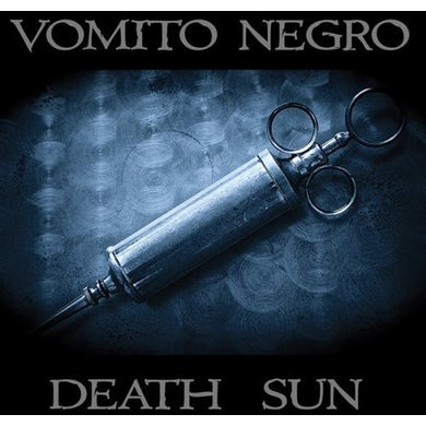 Vomito Negro DEATH SUN CD