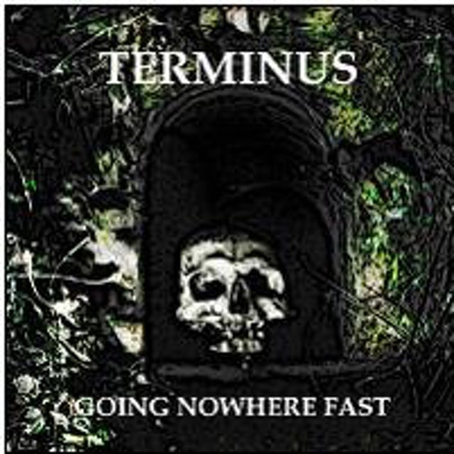 Terminus GOING NOWHERE FAST CD