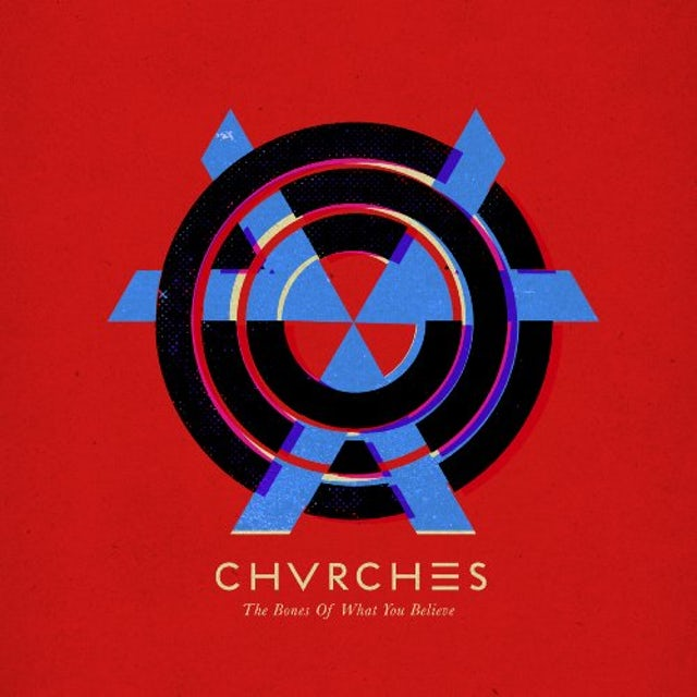 Chvrches BONES OF WHAT YOU BELIEVE CD