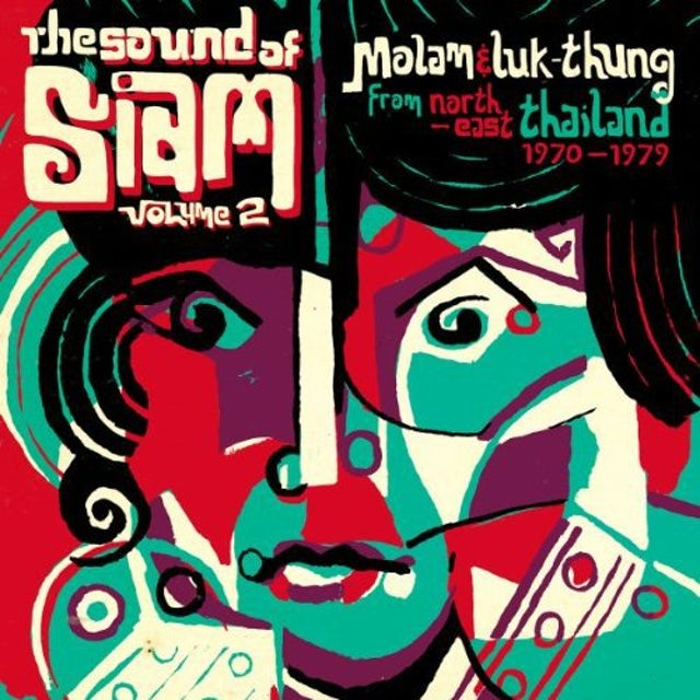 Sound Of Siam 2: Molam & Luk Thung 1970-1982 / Var Vinyl Record