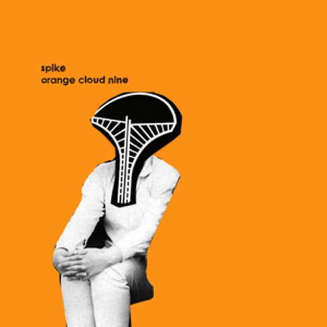 Spike ORANGE CLOUD NINE Vinyl Record