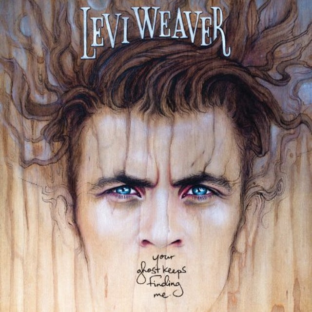 Levi Weaver YOUR GHOST KEEPS FINDING ME Vinyl Record