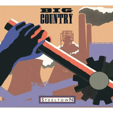 Big Country STEELTOWN Vinyl Record