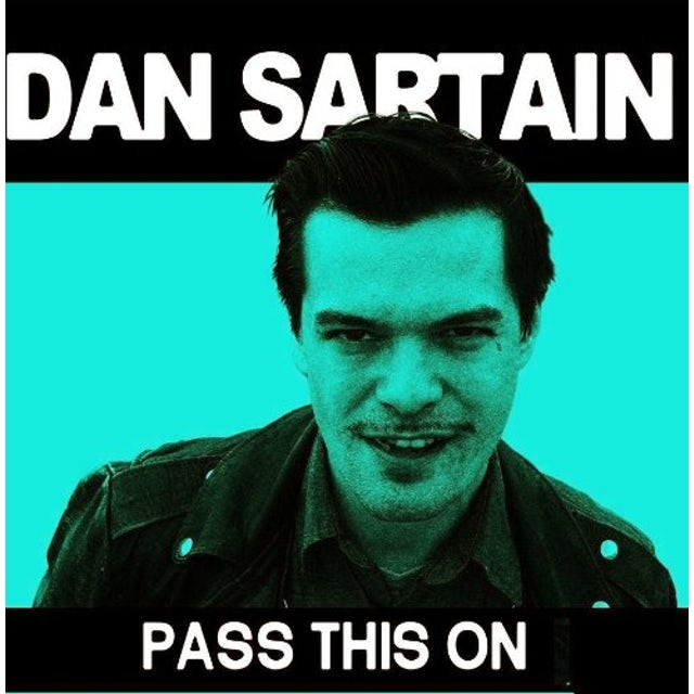 Dan Sartain PASS THIS ON Vinyl Record