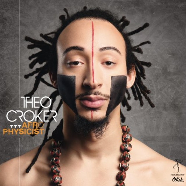 Theo Croker AFROPHYSICIST CD