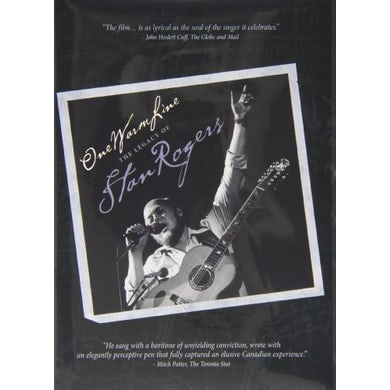 ONE WARM LINE - THE LEGACY OF STAN ROGERS DVD