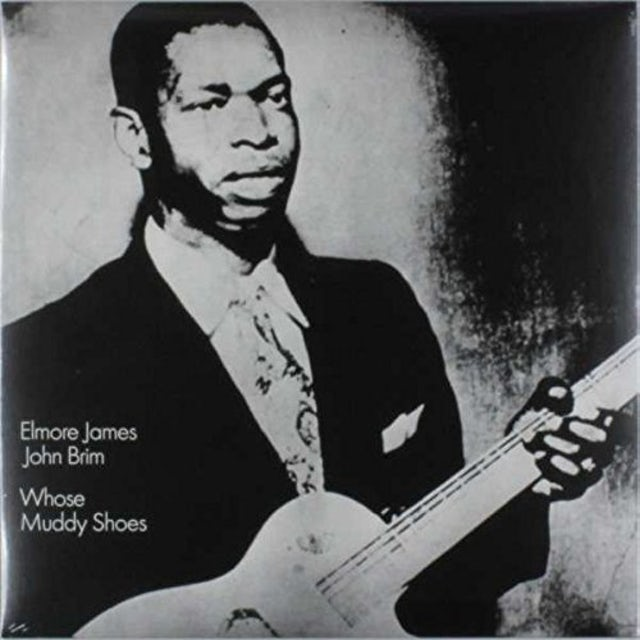 Elmore James / John Brim WHOSE MUDDY SHOES Vinyl Record