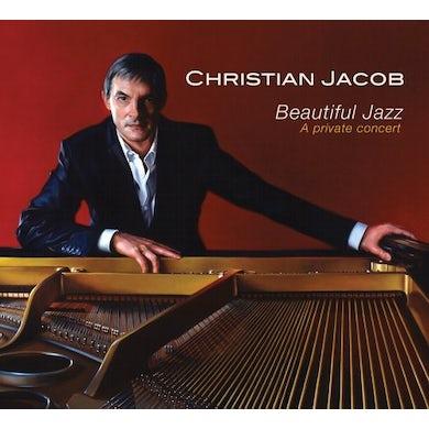 Christian Jacob BEAUTIFUL JAZZ: A PRIVATE CONCERT CD