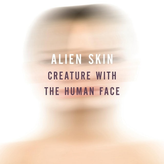 Alien Skin CREATURE WITH THE HUMAN FACE CD