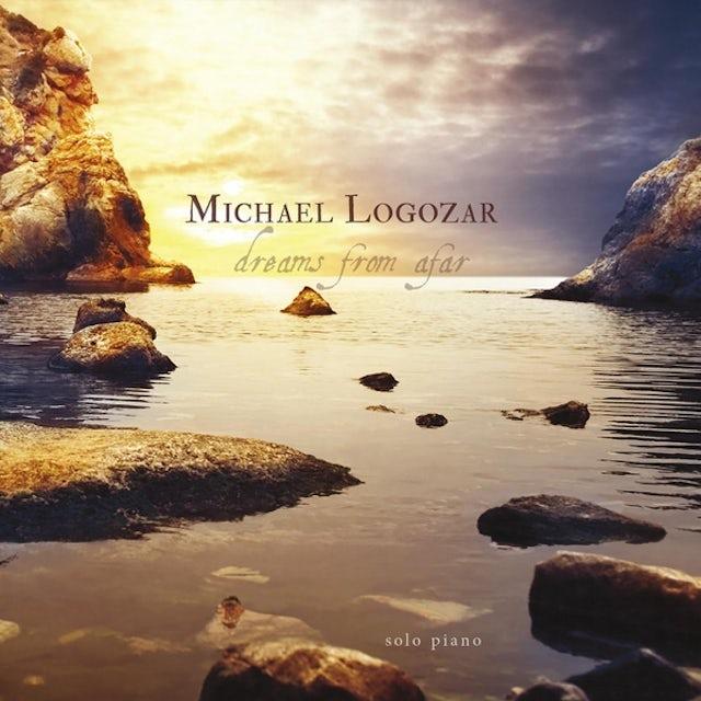 Michael Logozar DREAMS FROM AFAR CD