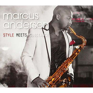 Marcus Anderson STYLE MEETS SUBSTANCE CD