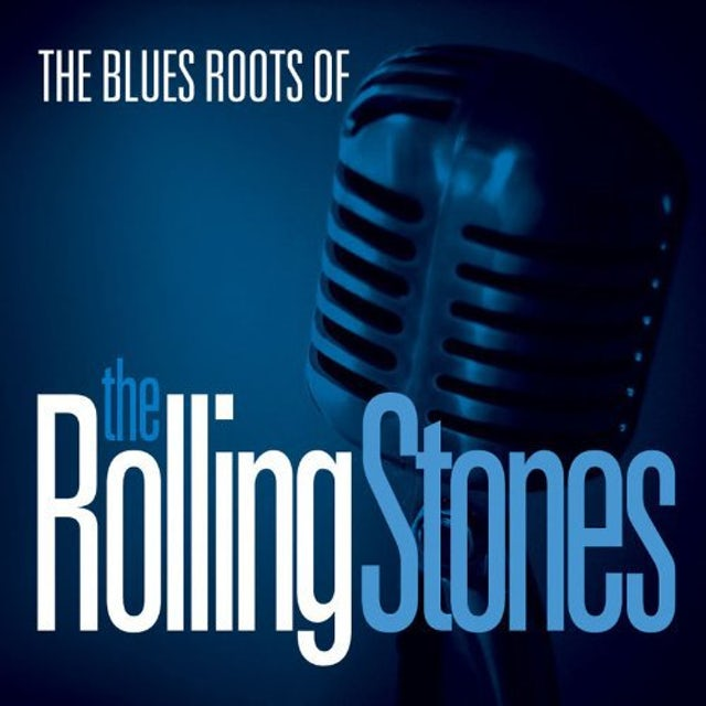 Blues Roots Of The Rolling Stones / Various (Uk) BLUES ROOTS OF THE ROLLING STONES / VARIOUS Vinyl Record - UK Release