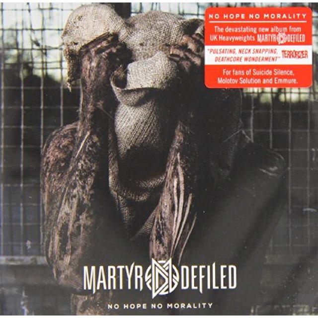 Martyr Defiled NO HOPE NO MORALITY CD