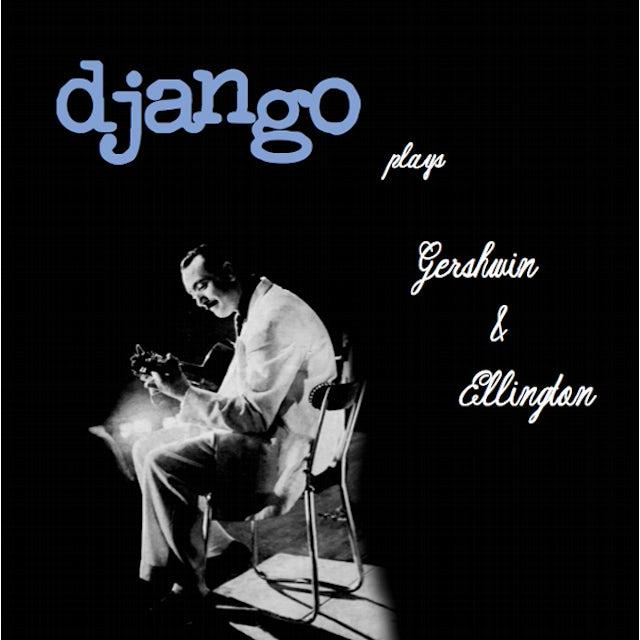 Django Reinhardt PLAYS GERSHWIN & ELLINGTON Vinyl Record