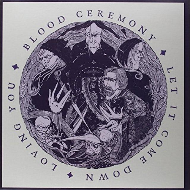 Blood Ceremony LET IT COME DOWN Vinyl Record