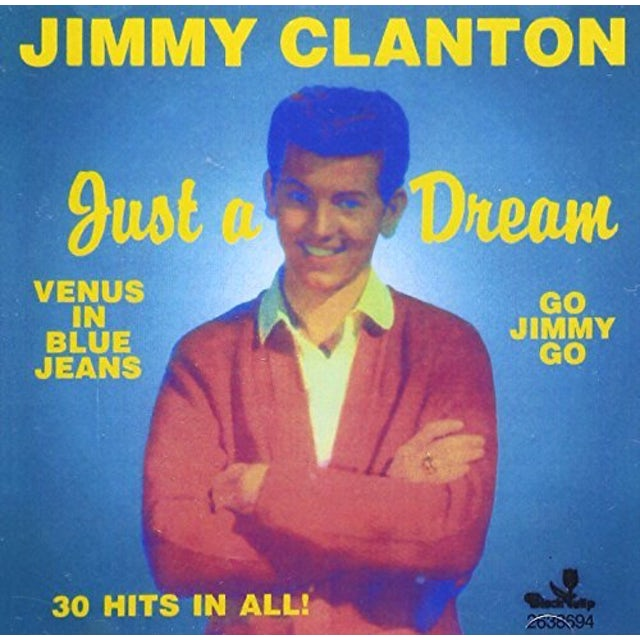 Jimmy Clanton VERY BEST / JUST A DREAM 30 CUTS CD