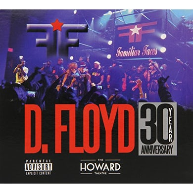 Familiar Faces D. FLOYD: LIVE AT HOWARD THEATRE 30 YEAR ANNIV CD
