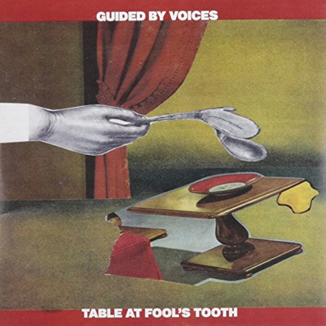 Guided By Voices TABLE AT FOOL'S TOOTH / PILLOW MAN Vinyl Record