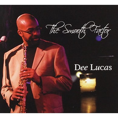 Dee Lucas SMOOTH FACTOR CD