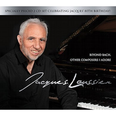 Jacques Loussier BEYOND BACH: OTHER COMPOSERS I ADORE CD