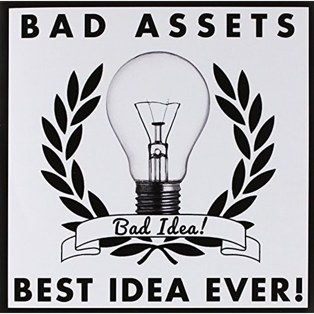 Bad Assets / Best Idea Ever BAD IDEA Vinyl Record