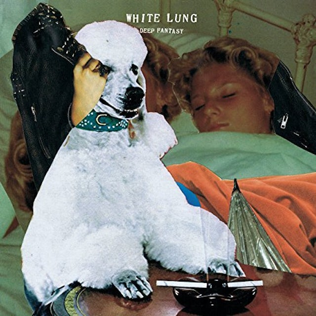 White Lung DEEP FANTASY Vinyl Record