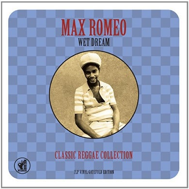 Max Romeo  WET DREAM CLASSIC REGGAE COLLECTION Vinyl Record