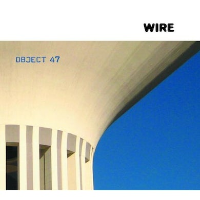 Wire OBJECT 47 CD