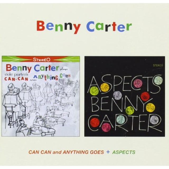 Benny Carter CAN CAN & ANYTHING GOES CD