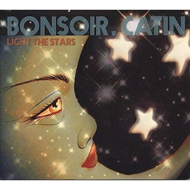 Bonsoir Catin LIGHT THE STARS CD