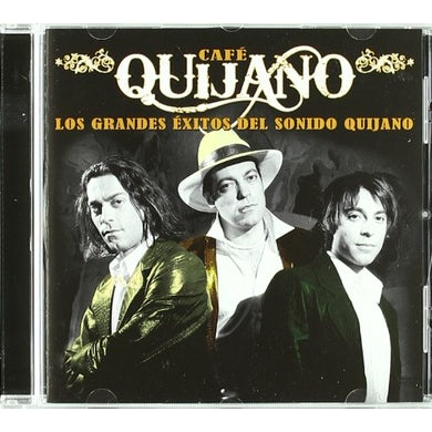 Cafe Quijano LOS GRANDES EXITOS DEL SONIDO QUIJANO CD