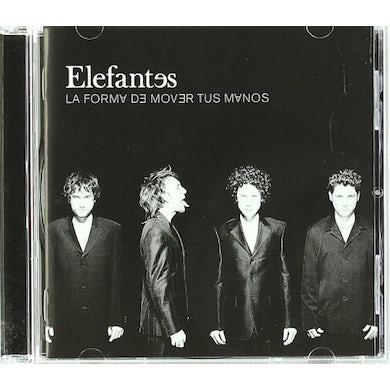ELEFANTES LA FORMA DE MOVER TUS MANOS CD