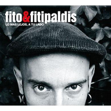Fito Y Los Fitipaldis LO MAS LEJOS A TU LADO-VINILO CD