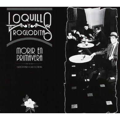 Loquillo y Los Trogloditas MORIR EN PRIMAVERA CD