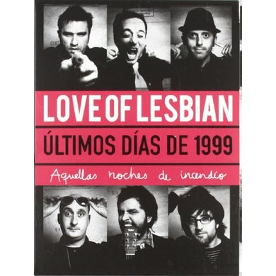 Love of Lesbian ULTIMOS DIAS DE 1999-AQUELLAS NOCHES DE INCENDIO CD