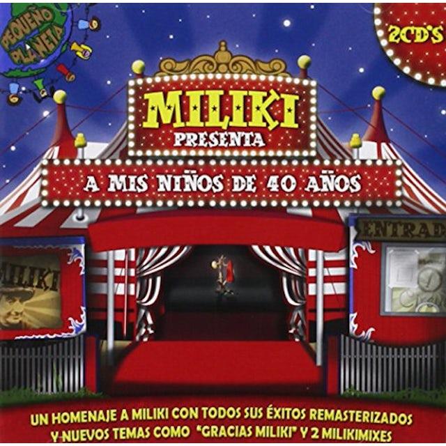 Miliki A MIS NINOS DE 40 CD