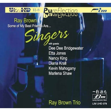 Ray Brown SOME OF MY BEST FRIENDS ARE... SINGERS CD