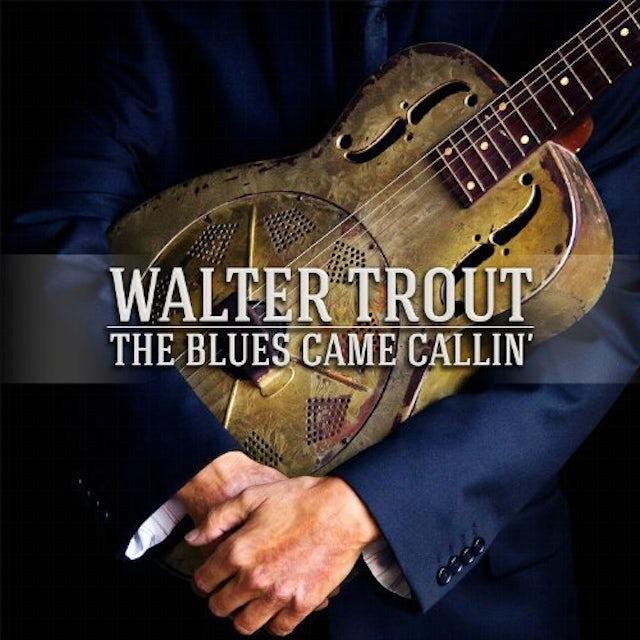 Walter Trout BLUES CAME CALLIN Vinyl Record